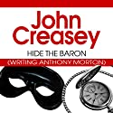 Hide the Baron: The Baron Series, Book 28 (       UNABRIDGED) by John Creasey Narrated by Carl Prekopp