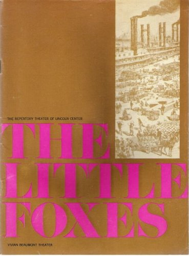 the rungs of the little foxes by lillian hellman essay View essay - the little foxes review from thea 11100 at kent state university the little foxes review the little foxes is a play written by lillian hellman about what seems to be a lovely and.