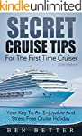 Secret Cruise Tips For The First Time...