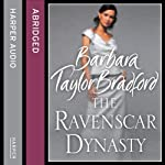 The Ravenscar Dynasty | Barbara Taylor Bradford