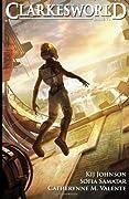 Clarkesworld Issue 71 by Neil Clarke, Kij Johnson, Catherynne M. Valente, Sofia Samatar cover image