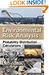 Environmental Risk Analysis: Probabil...