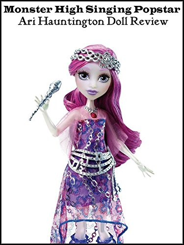 review-monster-high-singing-popstar-ari-hauntington-doll-review