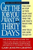 img - for By Gary Joseph Grappo Get the job you want in 30 days (rev.) (Revised) [Mass Market Paperback] book / textbook / text book