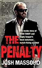 The Penalty The inside story of Ryan Tandy and rugby league39s most notorious match-fixing scandal