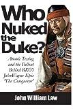 Who Nuked the Duke