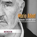 Schauen Sie mal böse | Mario Adorf