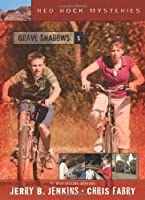 Grave Shadows (Red Rock Mysteries, No. 5)