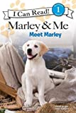 Marley & Me: Meet Marley (I Can Read Book 1)