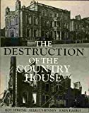 img - for Destruction of the Country House, 1875-1974 book / textbook / text book