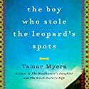 The Boy Who Stole the Leopard's Spots: A Mystery Audiobook by Tamar Myers Narrated by Molly Elston