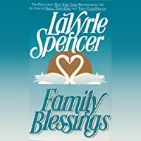 Family Blessings (       UNABRIDGED) by LaVyrle Spencer Narrated by Barbara Rush