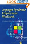 Asperger Syndrome Employment Workbook...