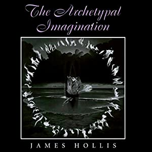 The Archetypal Imagination Audiobook