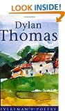 Dylan Thomas: Everyman Poetry: The Last Three Minutes