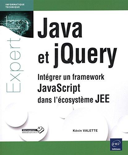 Java et jQuery - Intégrer un framework JavaScript dans l'écosystème JEE