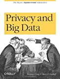 img - for Privacy and Big Data by Craig, Terence, Ludloff, Mary E. (2011) Paperback book / textbook / text book