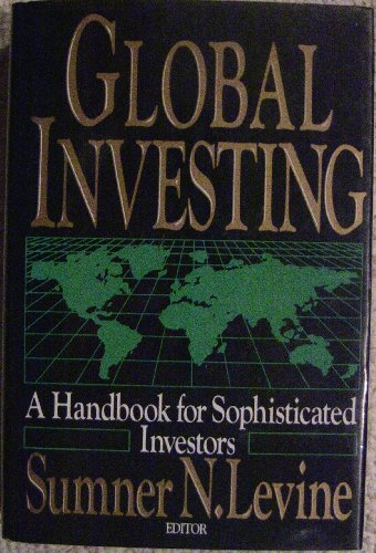 Global Investing: A Handbook for Sophisticated Investors