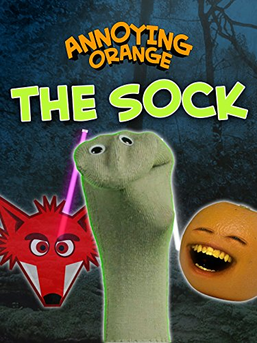 Annoying Orange - The Sock