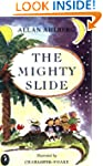 The Mighty Slide: Stories in Verse: T...