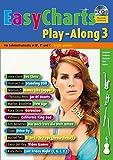 Easy Charts Play-Along: Die größten Hits spielerisch leicht gesetzt. Band 3. C/Eb/Bb-Instrument. Spielbuch mit CD. (Music Factory)