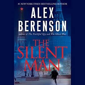 The Silent Man | [Alex Berenson]