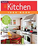 Kitchen Idea Book: Cabinets, Countertops, Storage, Fixtures