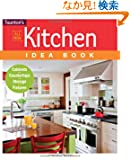 Kitchen Idea Book (Taunton's Idea Book Series)