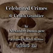 Urbain Grandier: Celebrated Crimes, Book 6 | Alexandre Dumas