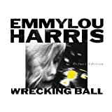Wrecking Ball Emmylou Harris
