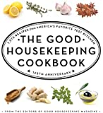 The Good Housekeeping Cookbook: 1,275 Recipes from America's Favorite Test Kitchen (Good Housekeeping Cookbooks)