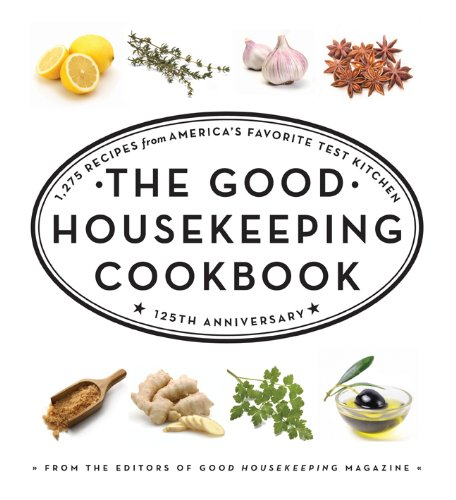 the-good-housekeeping-cookbook-1275-recipes-from-americas-favorite-test-kitchen-good-housekeeping-co