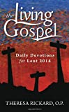 Daily Devotions for Lent 2014 (The Living Gospel)