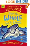 Just So Stories: How The Whale Got Hi...