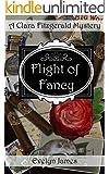 Flight of Fancy: A Clara Fitzgerald Mystery (The Clara Fitzgerald Mysteries Book 2) (English Edition)