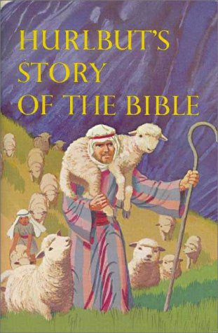Hurlbut's Story of the Bible, Revised Edition