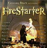 Century Black Summons...Firestarter