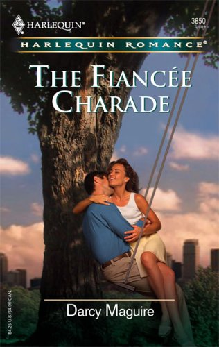 Image for The Fiancee Charade (Harlequin Romance)