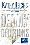 Deadly Decisions (0743204298) by Kathy Reichs
