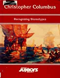 Christopher Columbus: Recognizing Stereotypes (Opposing Viewpoints Juniors) (0899080693) by Szumski, Bonnie