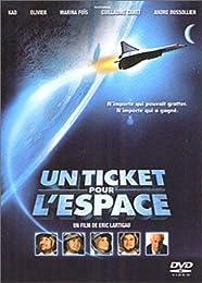 Un Ticket Pour L'espace