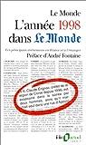 L'Année 1998 dans « Le Monde » (t. 13) : [1-1-1998 / 31-12-1998] par Roche