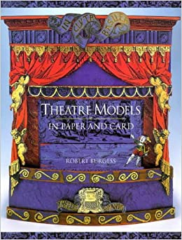 Theatre Models In Paper And Card Robert