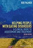 img - for Helping People with Eating Disorders: A Clinical Guide to Assessment and Treatment book / textbook / text book