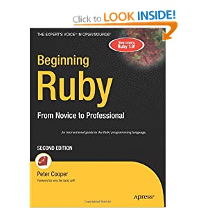Beginning Ruby: From Novice to Professional, 2nd Edition (Expert&#39;s Voice in Open Source)