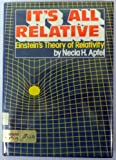img - for It's All Relative: Einstein's Theory of Relativity book / textbook / text book