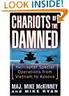Chariots of the Damned: Helicopter Special Operations from Vietnam to Kosovo
