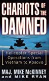 img - for Chariots of the Damned: Helicopter Special Operations from Vietnam to Kosovo book / textbook / text book