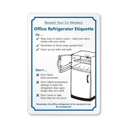 Kitchen Courtesy Signs: Refrigerators Parts: Office Fridge