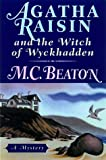 Agatha Raisin and the Witch of Wyckhadden (Agatha Raisin Mysteries, No. 9) (0312204949) by Beaton, M. C.